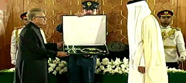 President Alvi Nishan-e-Pakistan Emir of Qatar ISLAMABAD 92 News Sheikh Tamim bin Hamad highest civil award Arif Alvi