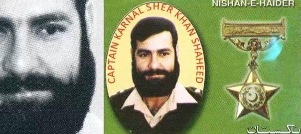 martyrdom Captain Karnal Sher Khan Nishan-e-haider