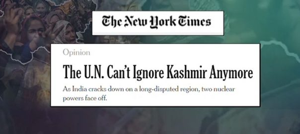 kashmir issue Kashmir New York Times Indian Occupied Kashmir UN cant ignore Kashmir anymore