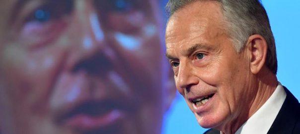 Britain, dangerous, mess, former PM, Blair