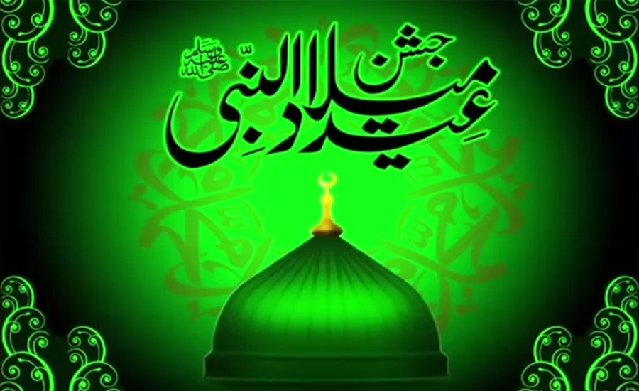 Eid Milad-un-Nabi religious zeal Hazrat Muhammad PBUH SAW 12 Rabiul awwalRehmatulil Aalimeen Conference PBUH all provincial government Eid Miladun Nabi PM imran Khan Faisal Javed