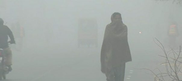 Cold dry weather LAHORE 92 News Dense fog